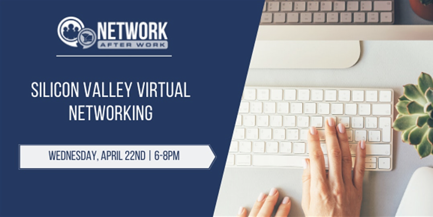 Silicon Valley Virtual Cocktails and Connections