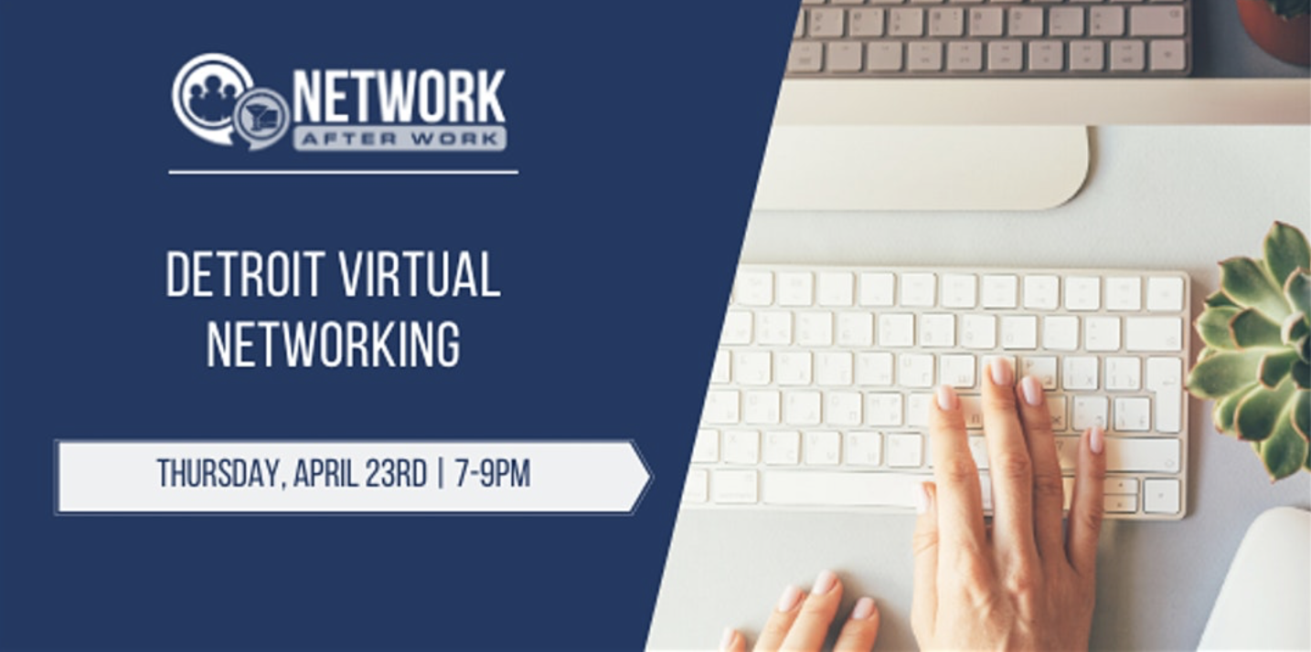 Detroit Virtual Cocktails and Connections