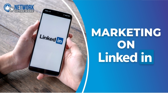 Marketing On LinkedIn