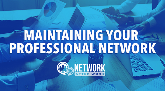 Maintaining your professional Network