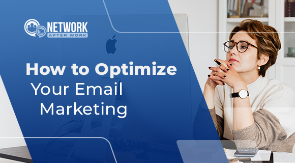 How to Optimize Your Email Marketing