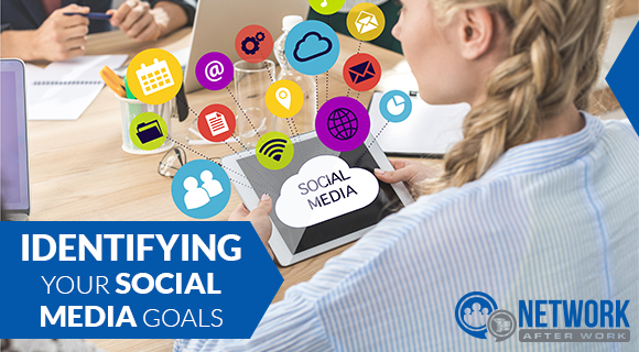 Identifying Your Social Media Goals