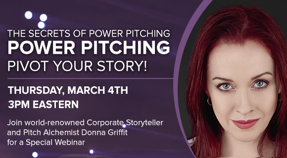 The Secrets of Power Pitching - Pivot Your Story!