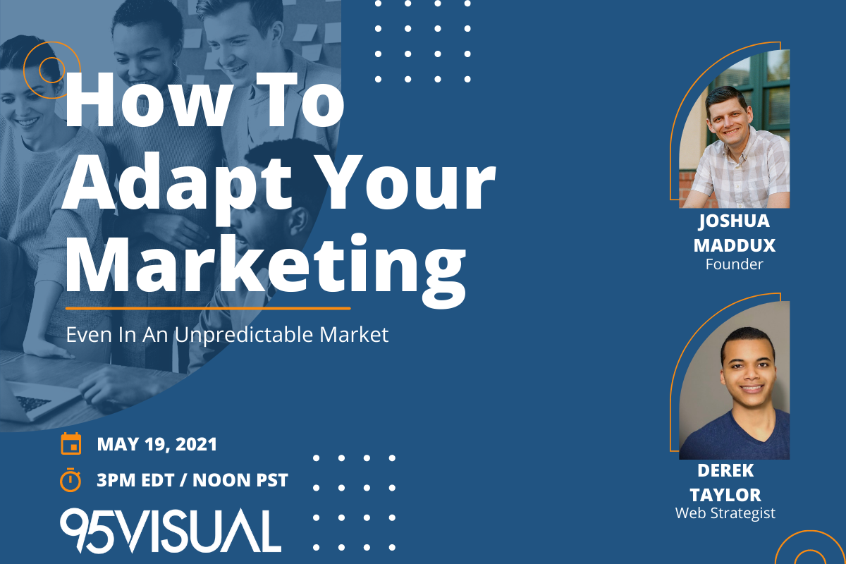 How to Adapt Your Marketing in an Unpredictable Market