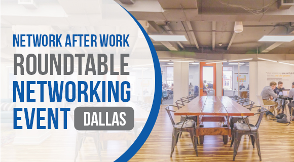 Roundtable Networking Dallas