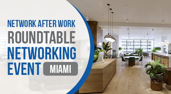 Roundtable Networking Miami