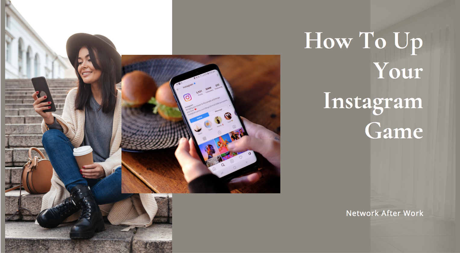 How To Up Your Instagram Game