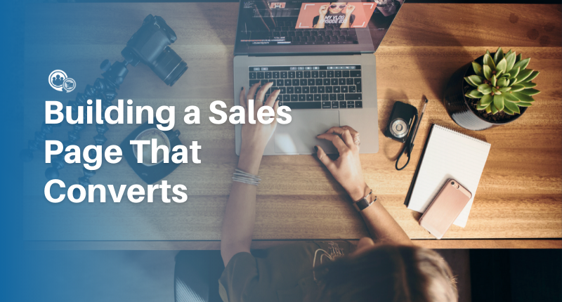 Building A Sales Page That Converts